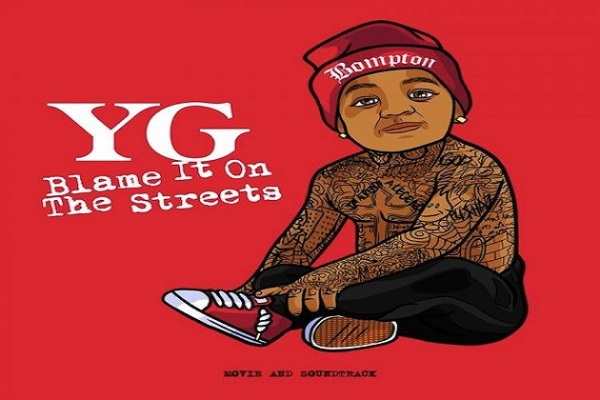 yg blame-it-on the streets film